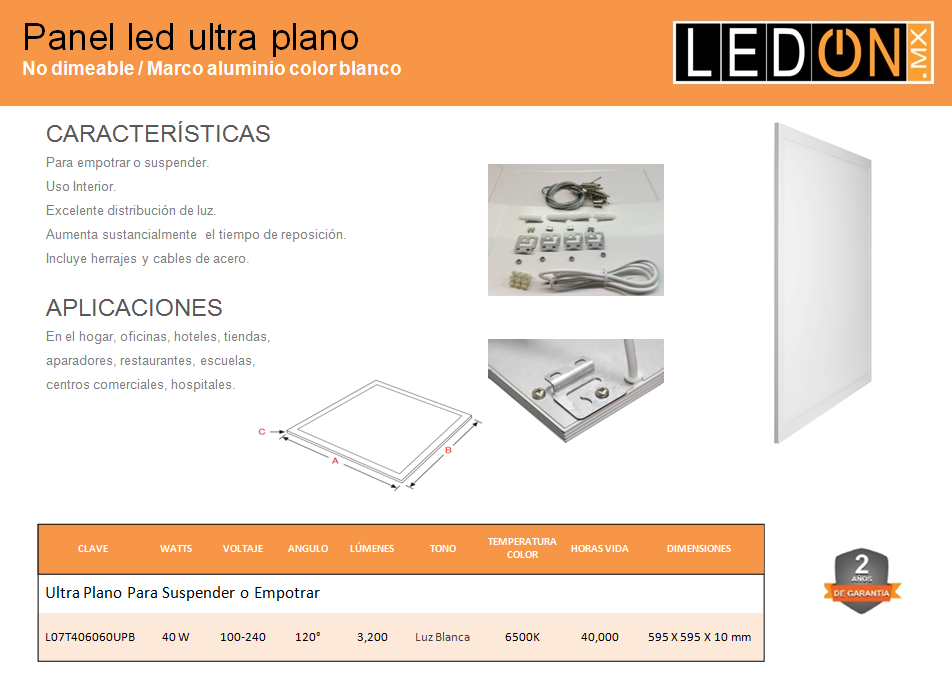 PANEL LED ULTRAPLANO PARA EMPOTRAR O SUSPENDER 60 X 60 CMS. 40W