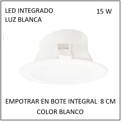 DOWNLIGTH LED TOP 15W EN BOTE INTEGRAL 8 CMS. EMPOTRAR 148MM LUZ BLANCA IP20 100-240V